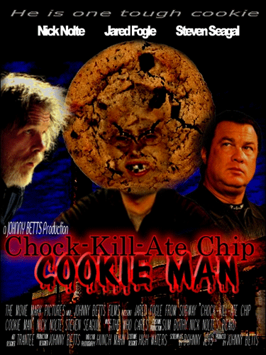 Chock-Kill-Ate-Chip Cookie Man